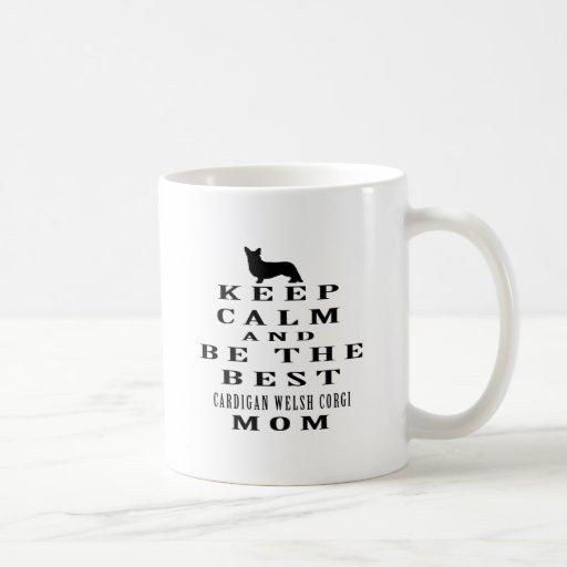 Guarde la calma y sea la mejor mamá del Corgi Galé Taza Básica Blanca