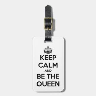 Guarde la calma y sea la reina etiqueta para equipaje