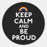 Guarde la calma y sea orgulloso pegatina redonda