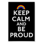 Guarde la calma y sea orgulloso póster