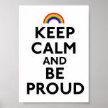 Guarde la calma y sea orgulloso posters