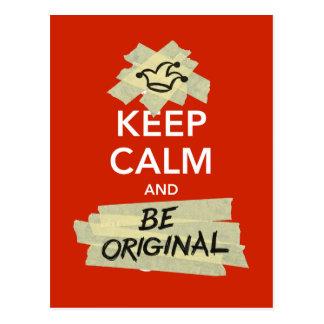 Guarde la calma y sea original postales