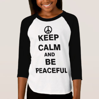 Guarde la calma y sea pacífico playera