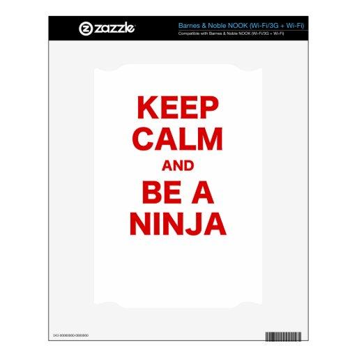 Guarde la calma y sea un Ninja Calcomanías Para NOOK