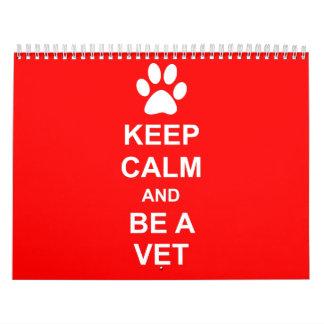 Guarde la calma y sea un veterinario calendarios
