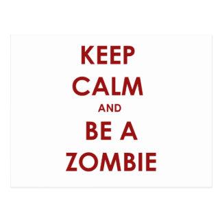 ¡Guarde la calma y sea un zombi! Tarjeta Postal
