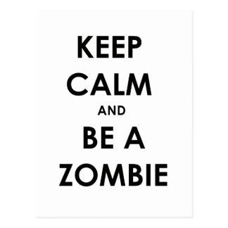 ¡Guarde la calma y sea un zombi! Tarjetas Postales