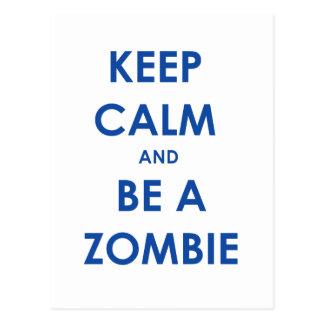 Guarde la calma y sea un zombi tarjeta postal