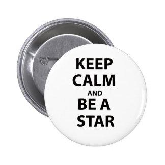 Guarde la calma y sea una estrella pin redondo 5 cm