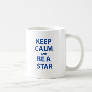 Guarde la calma y sea una estrella taza