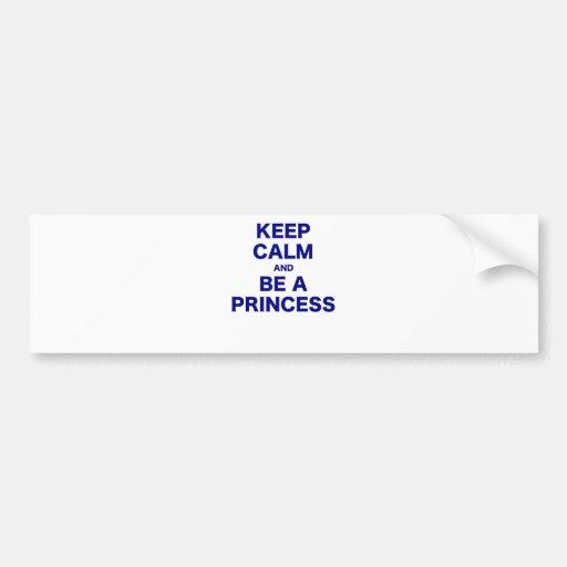 Guarde la calma y sea una princesa pegatina de parachoque
