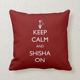 Guarde la calma y Shisha encendido Cojines