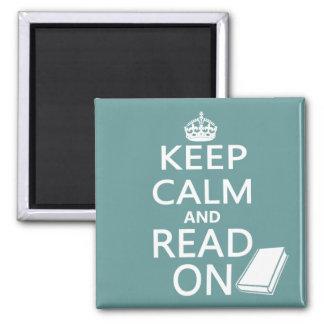 Guarde la calma y siga leyendo imán cuadrado