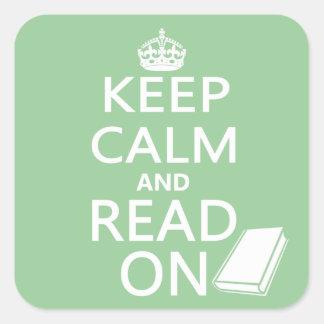 Guarde la calma y siga leyendo pegatina cuadrada