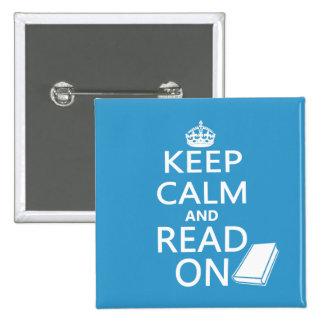 Guarde la calma y siga leyendo pin cuadrado