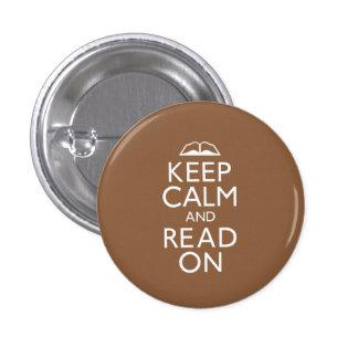 Guarde la calma y siga leyendo pin redondo de 1 pulgada
