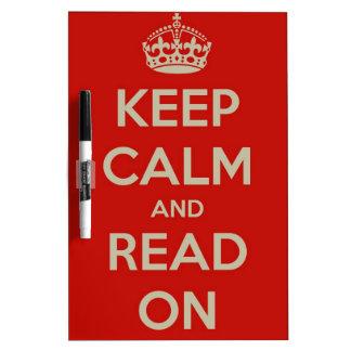 Guarde la calma y siga leyendo pizarras blancas