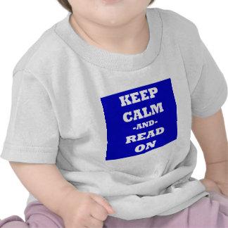 Guarde la calma y siga leyendo camiseta