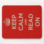 Guarde la calma y siga leyendo tapetes de raton