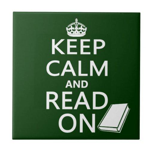Guarde la calma y siga leyendo teja