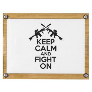 Guarde la calma y siga luchando