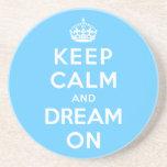 Guarde la calma y soñe encendido posavasos personalizados