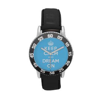 Guarde la calma y soñe encendido reloj de mano