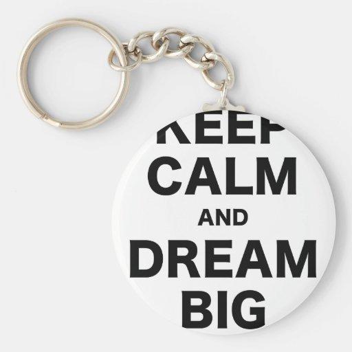 Guarde la calma y soñe grande llaveros personalizados