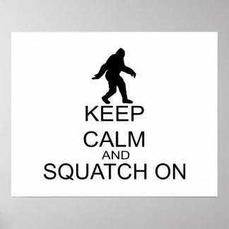 Guarde la calma y Squatch encendido Posters