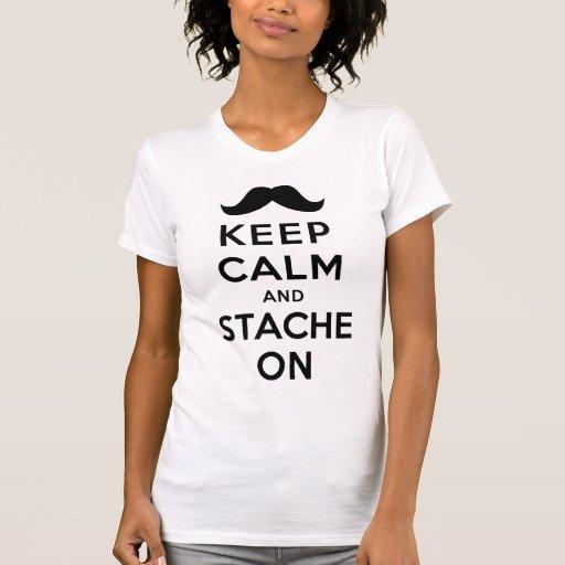Guarde la calma y Stache encendido Camisas