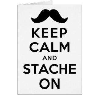 Guarde la calma y Stache encendido Tarjeta