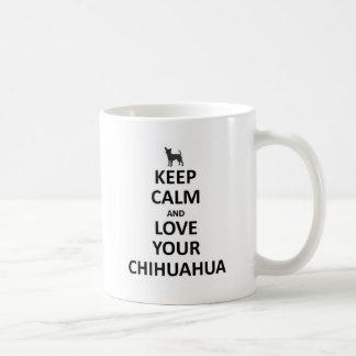 guarde la calma y su amor chihuahua.jpg taza