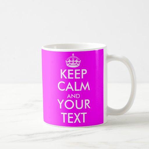 Guarde la calma y su color rosado de neón caliente tazas de café