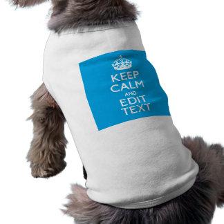 Guarde la calma y su texto en azul de cielo playera sin mangas para perro