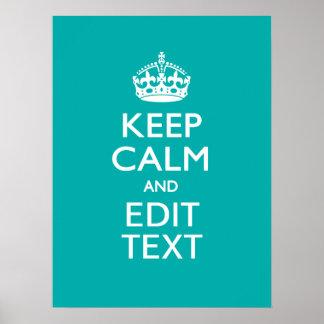 Guarde la calma y su texto en la turquesa del pavo poster