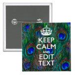 Guarde la calma y su texto en plumas del pavo real pins