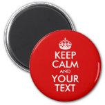 Guarde la calma y su texto imán de nevera
