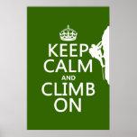 Guarde la calma y suba en (el color adaptable) poster
