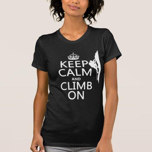 Guarde la calma y suba en (el color adaptable) tshirt