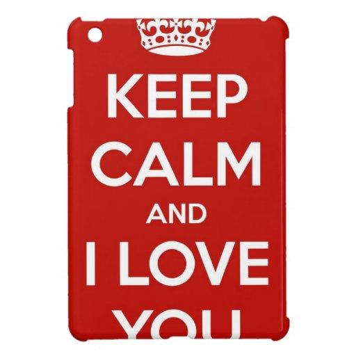Guarde la calma y te amo