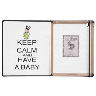 Guarde la calma y tenga un bebé iPad cárcasas