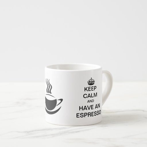 Guarde la calma y tenga un café express tazita espresso