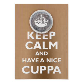 'Guarde la calma y tenga un Cuppa Posters