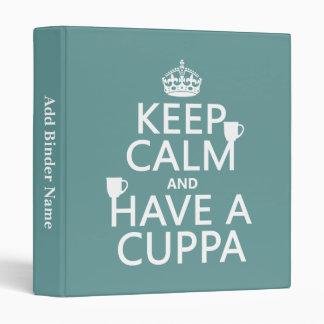 """Guarde la calma y tenga un Cuppa - todos los Carpeta 1"""""""