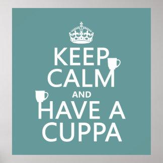 Guarde la calma y tenga un Cuppa - todos los color Impresiones