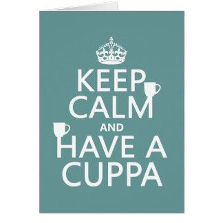 Guarde la calma y tenga un Cuppa - todos los color Tarjetón