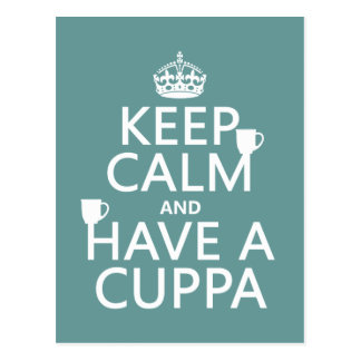Guarde la calma y tenga un Cuppa - todos los color Postales