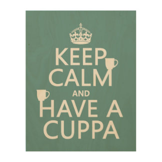 Guarde la calma y tenga un Cuppa - todos los Cuadros De Madera