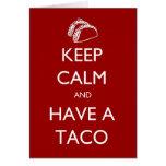 Guarde la calma y tenga una tarjeta del Taco