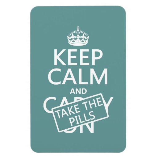 Guarde la calma y tome las píldoras (en todos los  iman rectangular